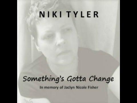 Something's Gotta Change - Niki Tyler Official