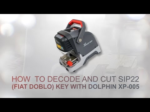 How To Decode And Cut SIP22 (FIAT DOBLO) Key With Dolphin XP-005