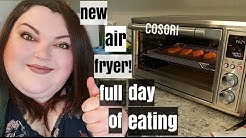 EVERYTHING I ATE TODAY VLOG FEATURING AWESOME NEW COSORI AIR FRYER