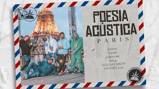 Poesia Acústica Paris - Luccas Carlos   Dk47   Xamã   Chris   Cynthia Luz   Froid (Prod. Malak)
