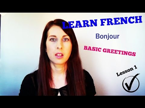 LEARN FRENCH | HOW TO SAY HI AND BYE | FRENCH LESSONS #1