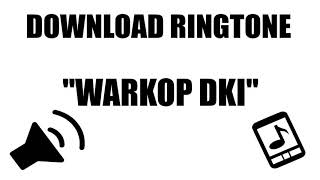 Download Lagu Download Efek Suara : Ringtone Warkop DKI Dono Kasino Indro mp3