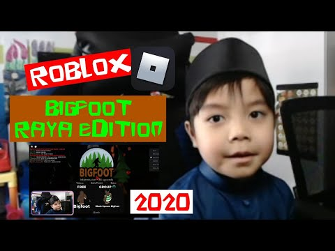 Roblox 👣 Big Foot 👣 (24 May 2020) ✨ Raya Edition ✨ ~ Zafree ~
