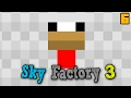 Choco The Chicken Breeder | Minecraft: Sky Factory 3 Ep. 6