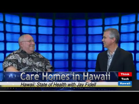 Care Homes in Hawaii: Assuring Standards & Quality