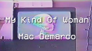 Baixar My Kind of Woman  - Mac Demarco  - legendado/tradução ptbr