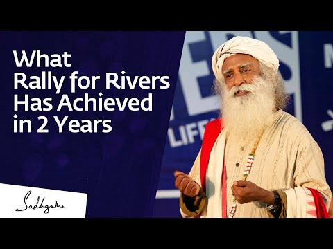 what-rally-for-rivers-has-achieved-in-2-years---sadhguru