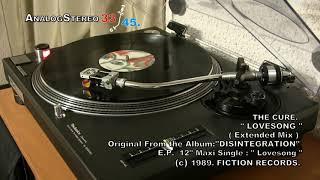 """The Cure: """" Lovesong """"  ( Extended Mix ) ... En Vinyl Maxi Single 12"""" ¡¡¡  (1era. edición 1989.)"""