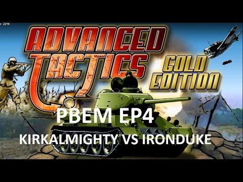 Advanced Tactics Gold WAR! - Multiplayer PBEM EP4 Kirkalmighty vs Ironduke |