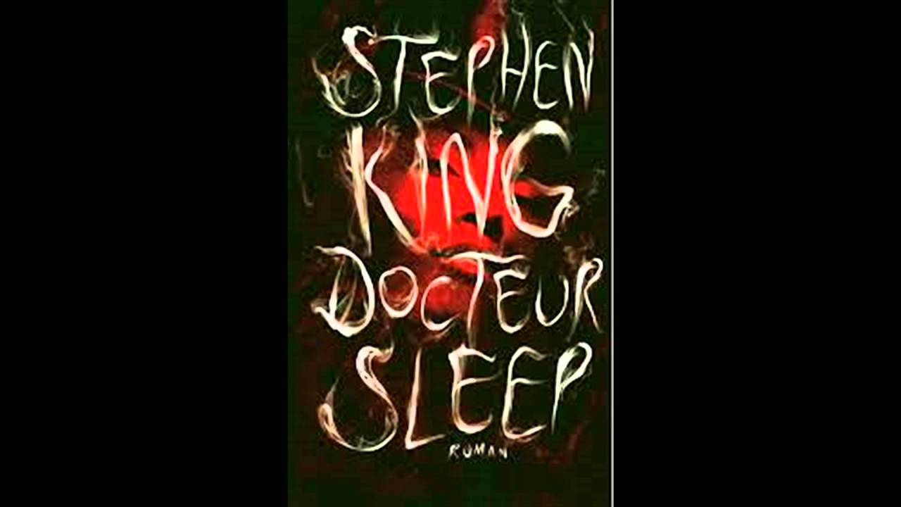 Livre Audio Extrait Du Livre Docteur Sleep Stephen King Audiolib