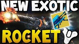 Destiny - NEW EXOTIC ROCKET ?!