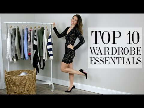 TOP 10 WARDROBE ESSENTIALS | SHEA WHITNEY & KRISTINA  BRALY