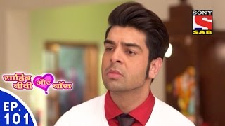 Sahib Biwi Aur Boss - साहिब बीवी और बॉस - Episode 101 - 10th May, 2016