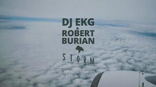 Смотреть клип Dj Ekg & Robert Burian - Storm