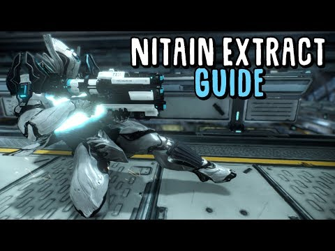 [Warframe] Nitain Extract Guide
