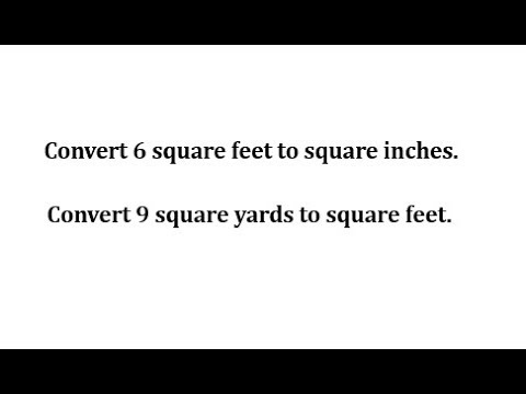 Convert Area Units in Square Inches, Square Feet, and Square Yards