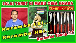 Gambar cover SALAI TARET KI MARU OIBA KHARA | KARAMBA HEI | KARAMBA LEI | KARAMBA THANG | KARAMBA NUMIT