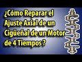 Cómo Reparar el Ajuste Axial De Un Cigüeñal En Un Motor De 4 Tiempos