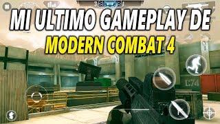 MI ULTIMO VIDEO DE MODERN COMBAT 4!! | HERO CHARLY