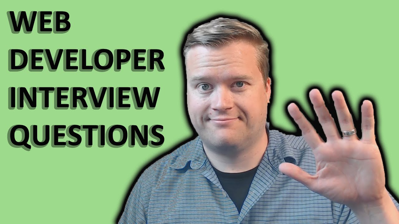 5 Front End Interview Questions That Every New Developer Should Know Youtube