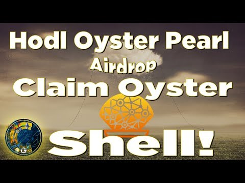Oyster Pearl/Shell Analysis - How To Claim Shell Airdrop!