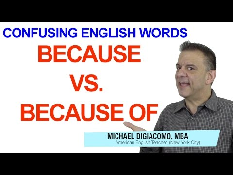 Because vs. Because Of - Confusing English Vocabulary TOEFL TOEIC Practice