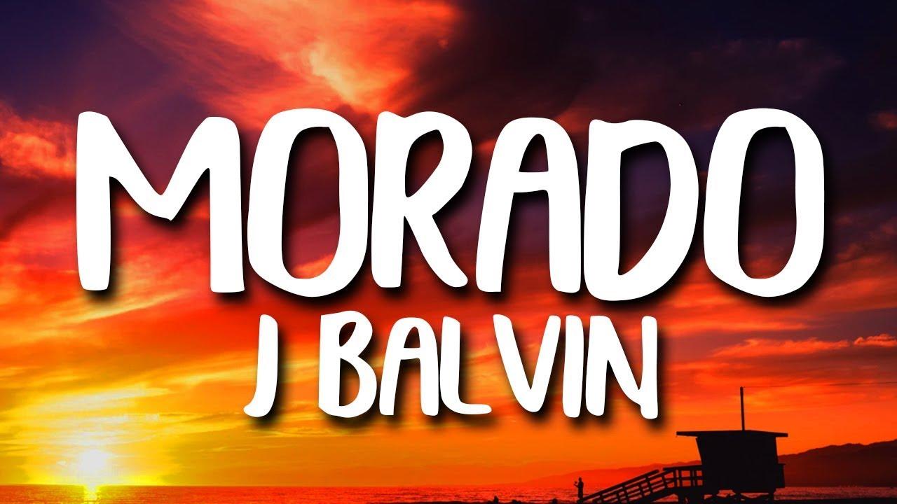 Download J. Balvin - Morado (Letra/Lyrics)