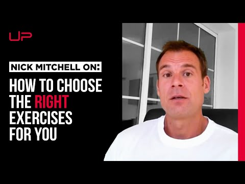 Choose The Right Exercise!