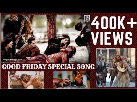 GOOD FRIDAY SPECIAL SONG