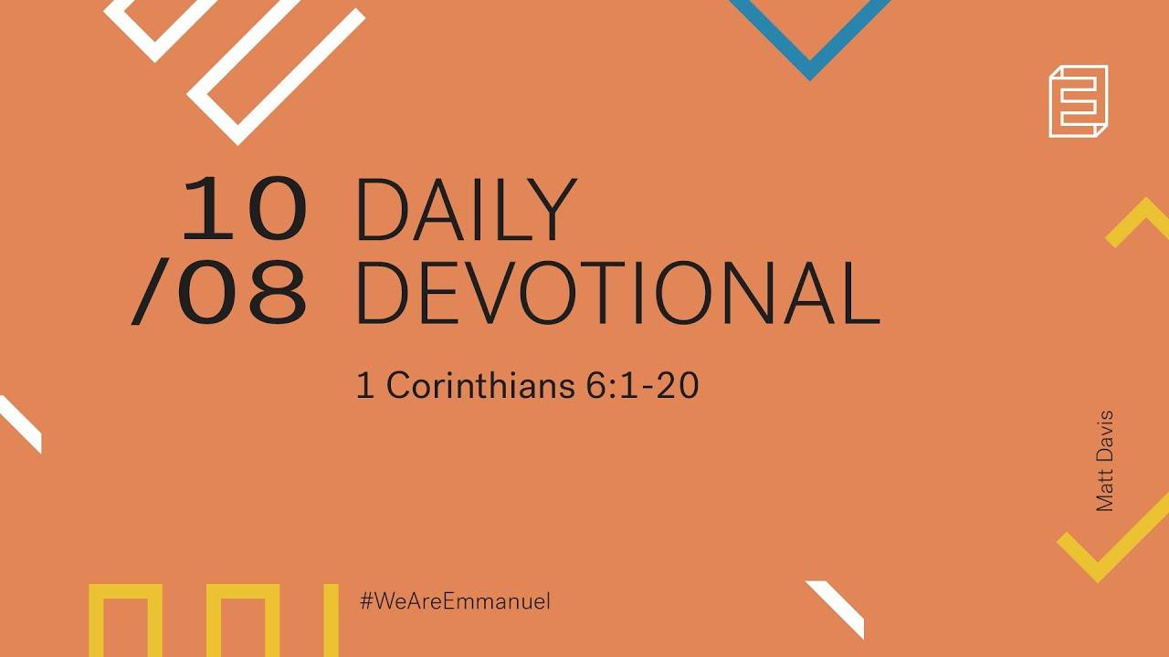 Daily Devotional with Matt Davis // 1 Corinthians 6:1-20 Cover Image