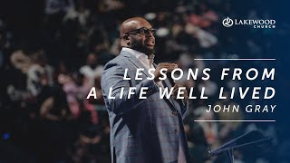 Lessons From A Life Well Lived | John Gray | 2020