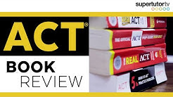 ACT Book Review: The BEST ACT Prep Books For Your Perfect Score Prep!