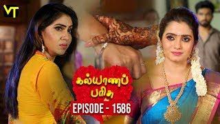 KalyanaParisu 2 - Tamil Serial | கல்யாணபரிசு | Episode 1586 | 22 May 2019 | Sun TV Serial