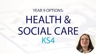 HEALTH & SOCIAL CARE KS4