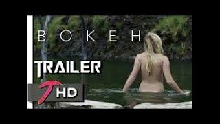 BOKEH | Official Trailer (2017) | Sci-Fi Movie | Full-HD | Teaser Trailer