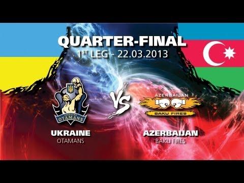 Ukraine Otamans - Azerbaijan Baku Fires - Quarter Finals - Leg 1 - WSB Season 3