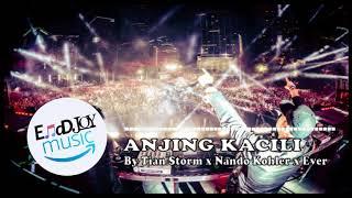 NEW HOT!! Ada Anjing kacili - Tian Storm x Nando Kohler x Ever Salikara (BASSGILANO REVOLUTION)