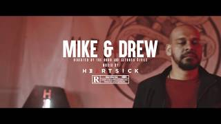 Смотреть клип Heartsick - Mike & Drew