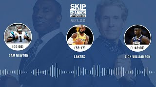 Cam Newton, Lakers, Zion Williamson (7.3.20) | UNDISPUTED Audio Podcast