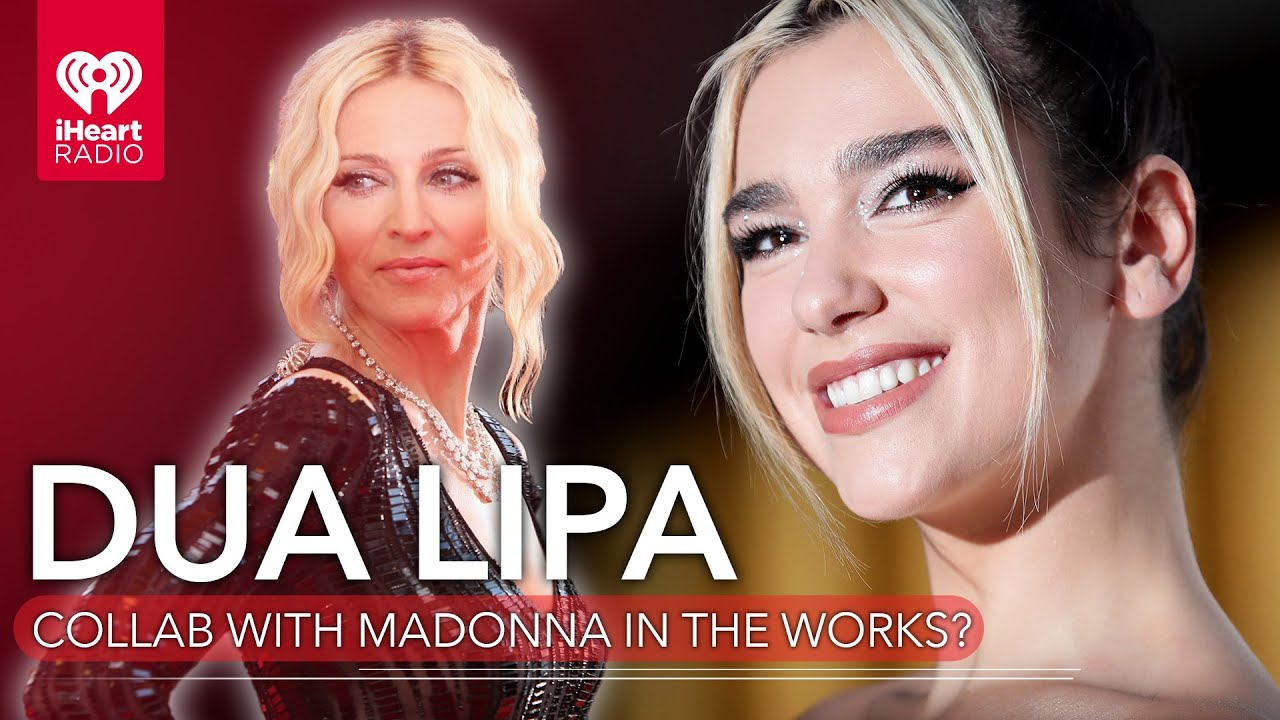 Is A Dua Lipa & Madonna Collab In The Works? | Fast Facts