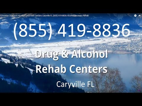 Christian Drug and Alcohol Treatment Centers Caryville FL (855) 419-8836 Alcohol Recovery Rehab