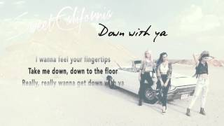 Sweet California ft. MADCON - Down with ya (Lyric Video)
