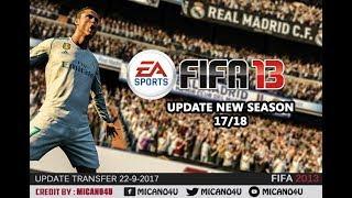 FIFA 13 Update New Season Patch 2017/2018 - Last Transfer