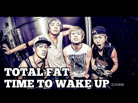 TOTALFAT - Time To Wake Up  (Cover by Valiant Kullo) at mobiletron super music id