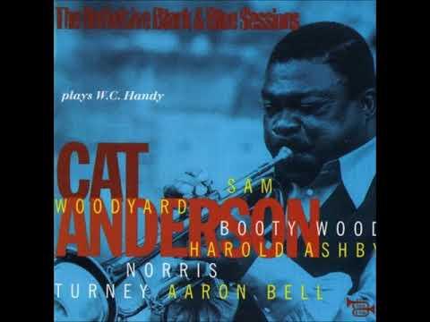 Cat Anderson -  Plays W. C.  Handy ( Full Album )