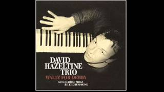 David Hazeltine Trio - Waltz For Debby