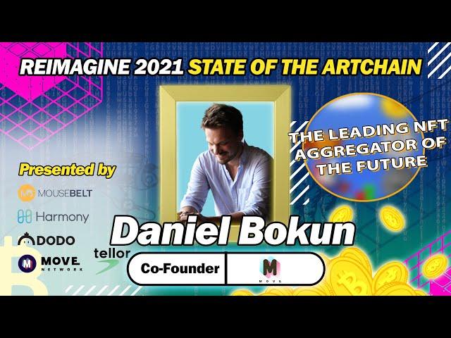 REIMAGINE 2021 - Daniel Bokun - MOVE Network - Co-Founder & President