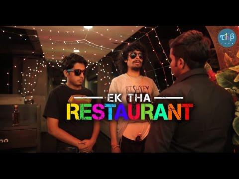 THB: Ek Tha Restaurant