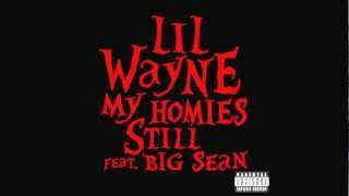Lil Wayne - My Homies Still (ft. Big Sean) [Clean/CDQ]