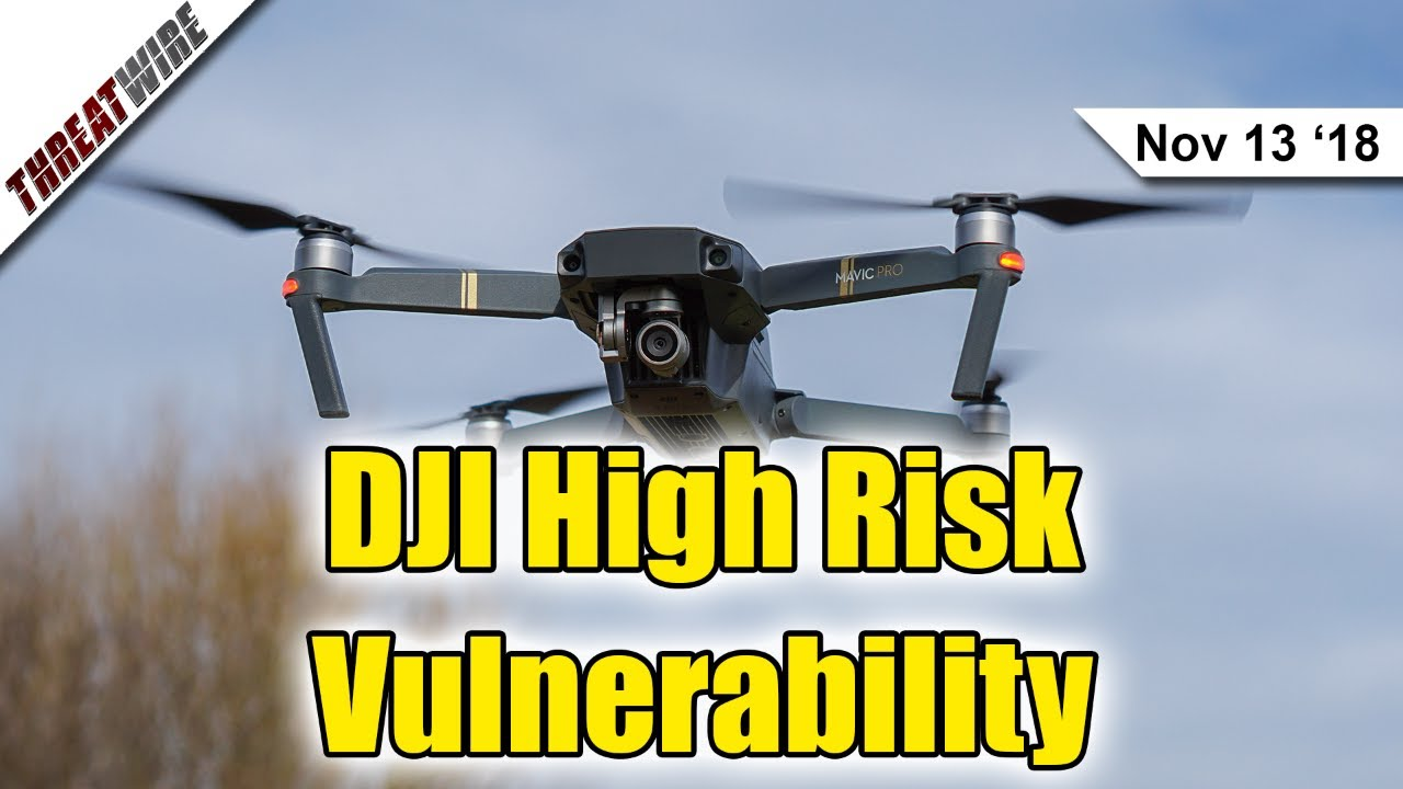 """Will Election Security Ever Improve?! DJI Vulnerability """"High Risk"""" - ThreatWire"""